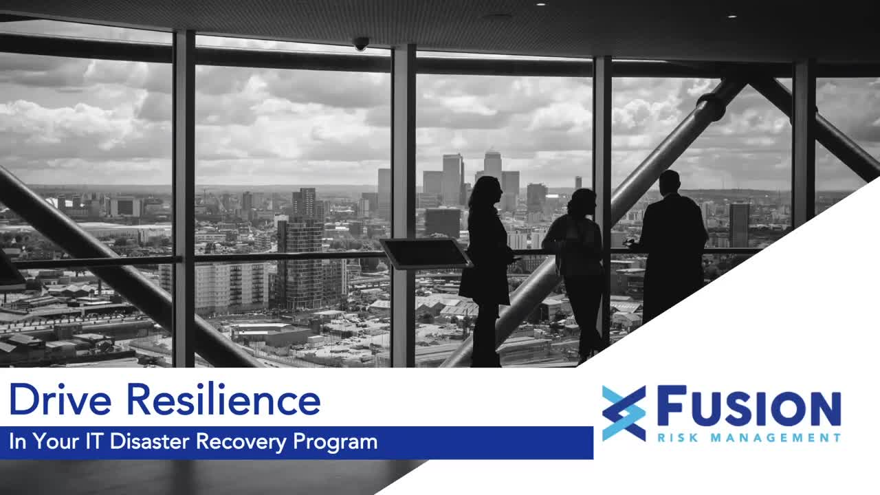 Drive Resilience in Your IT Disaster Recovery Program