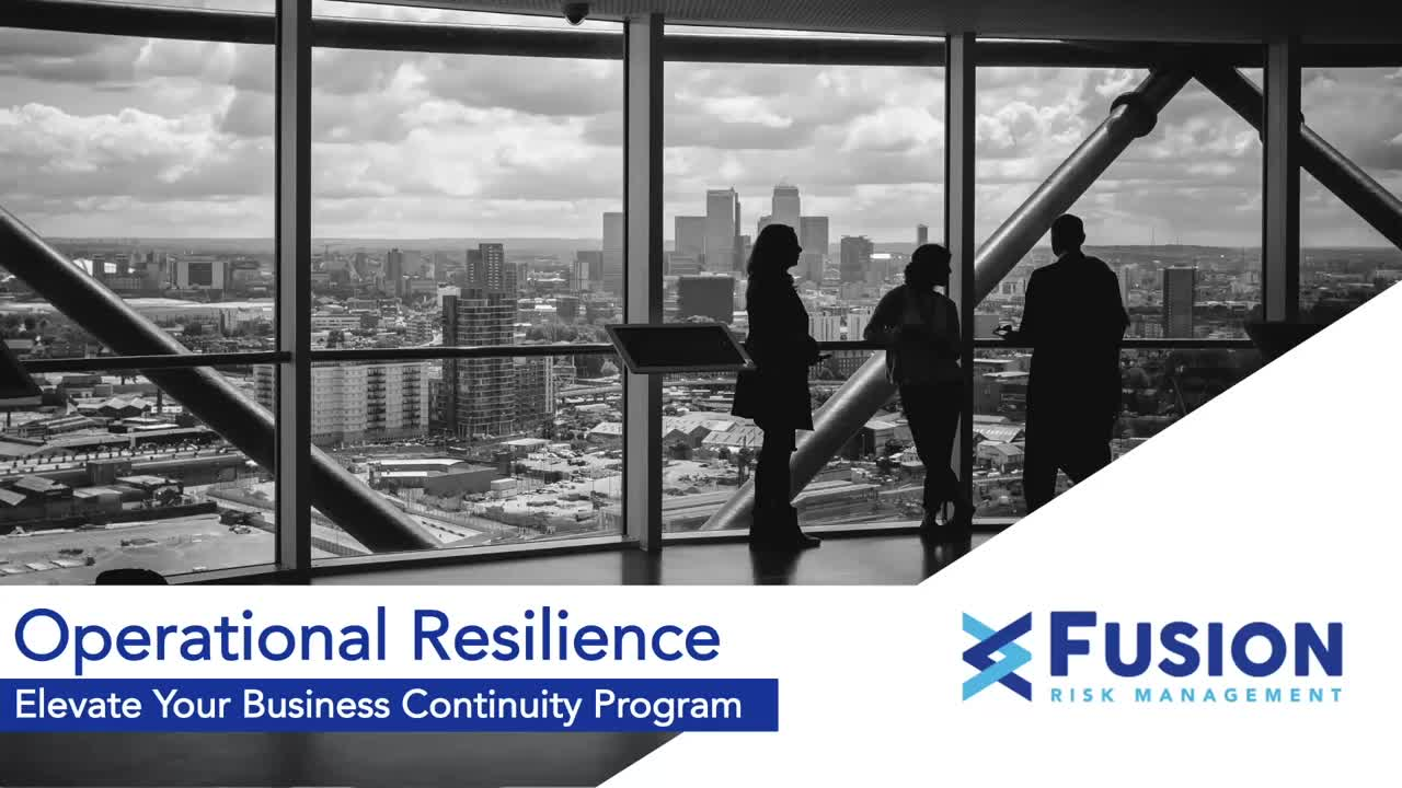 Operational Resilience: Elevate Your Business Continuity Program