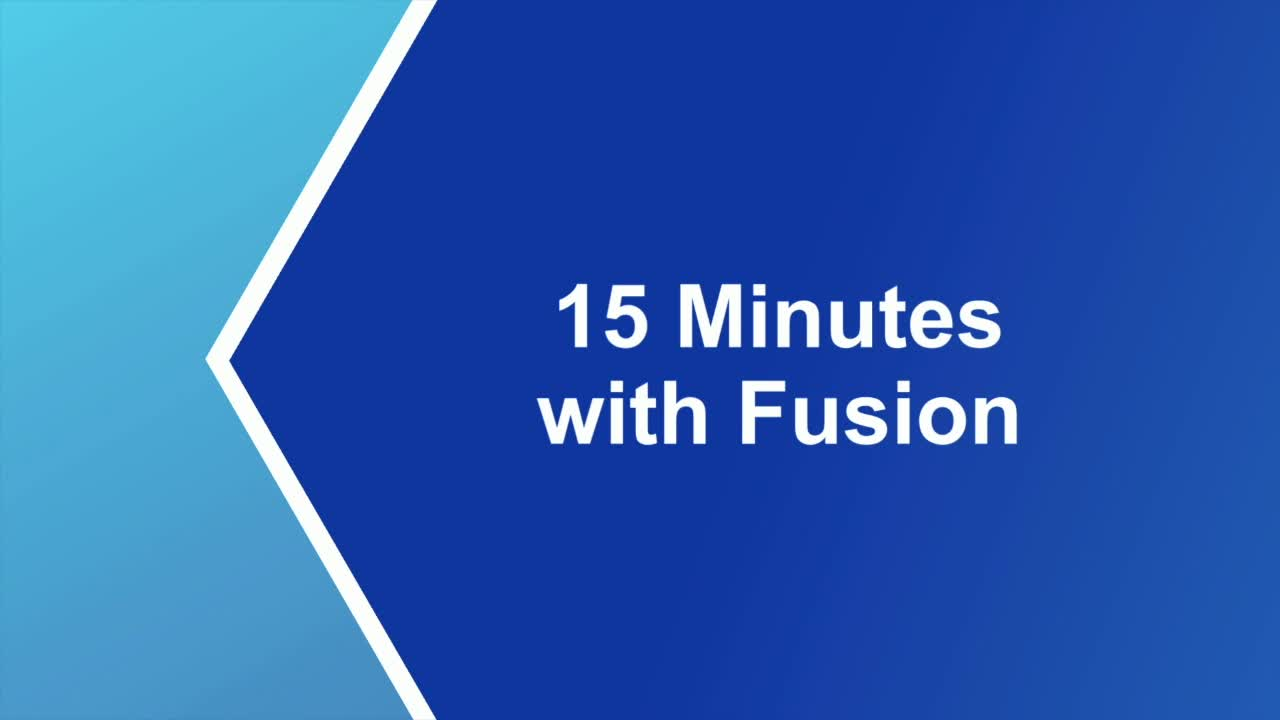 15 Minutes with Fusion - Episode 01