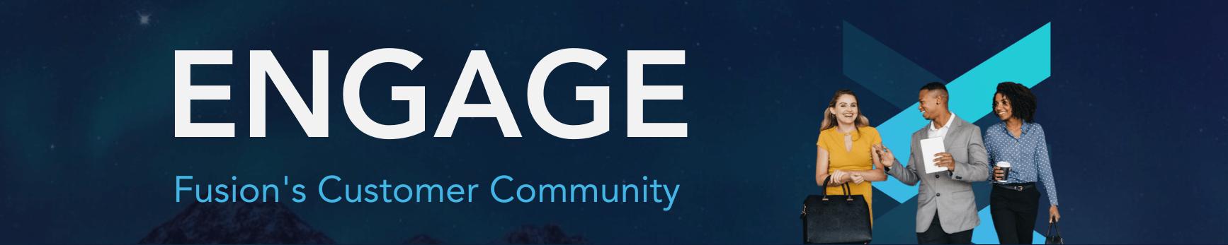 ENGAGE Fusion's Customer Community